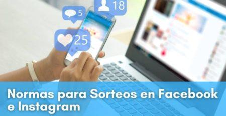 Normas para sorteos en Facebook e Instagram